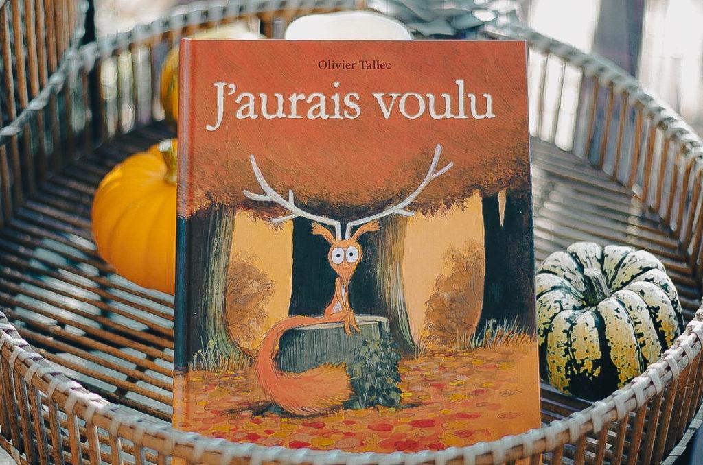 livres enfant automne - j'aurais voulu